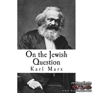 On The Jewish Question - Karl Marx