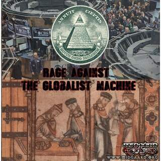Rage Against The Globalist Machine ‎– Rage Against The Globalist Machine