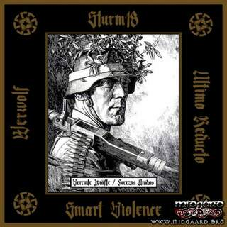 Sturm 18, Smart Violence, Ultimo Reducto, Werwolf - United Forces / Fuerzas Unidas