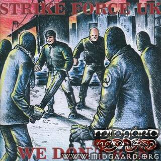 Strike force - We don´t run