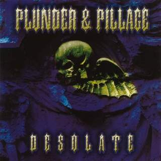 Plunder & Pillage - Desolate