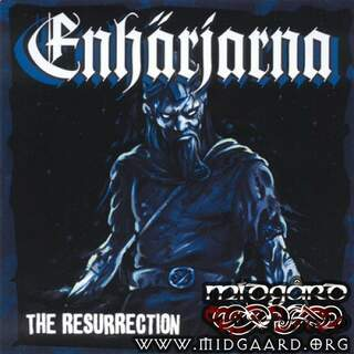 Enhärjarna - The resurrection