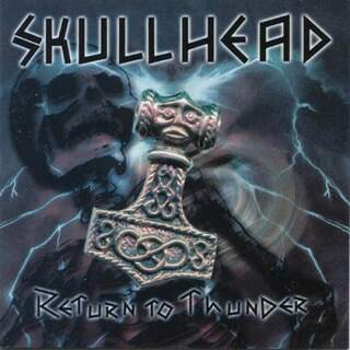 Skullhead - Return of thunder