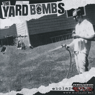 The Yardbombs ‎– Ebolapalooza