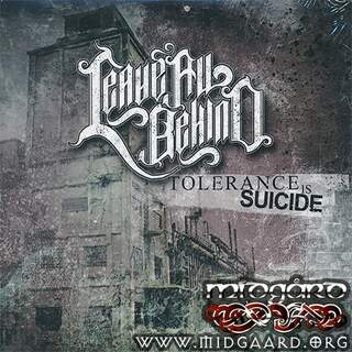 Leave all behind - Tolerance is suicide (single-case)