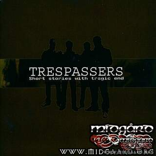 Trespassers - Short stories with tragic end