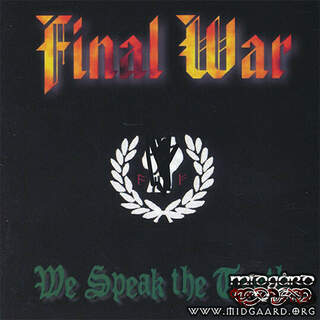 Final War - We speak the truth (us-import)