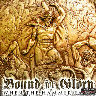 Bound for glory - When the hammer falls (remastered)
