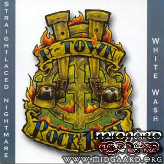 White Wash/Straightlaced Nightmare - H-Town Rock´N´Roll