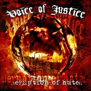 Voice Of Justice ‎- Eruption Of Hate (Moshpit)