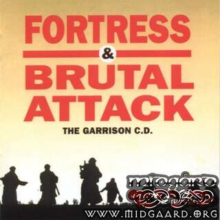 The Garrison C.D (Fortress & Brutal Attack)