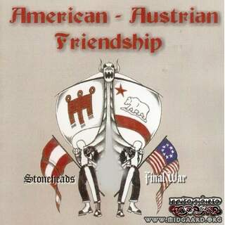 Final War & Stoneheads - American - Austrian Friendship (us-import)
