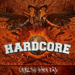 Hardcore until the bitter End