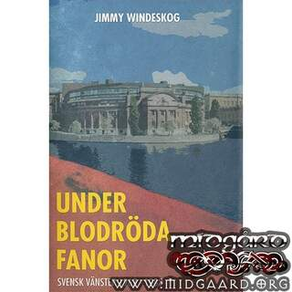 Under blodröda fanor - Jimmy Windeskog