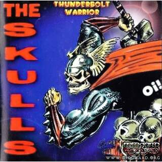 The skulls - Thunderbolt Warrior (us-import)