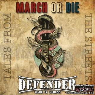 March or Die / Defender - Tales from the Streets