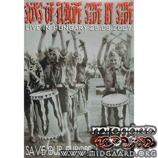 Sons of Europe side by side - Live in Hungary 25.08.2007 (dvd)