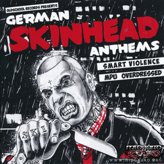 Smart Violence & MPU & Overdressed - German Skinhead Anthems
