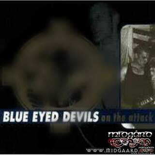 Blue Eyed Devils - On the Attack  (us-import))