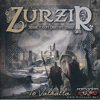 Zurzir - To Valhall (With Jesse, Deaths head)