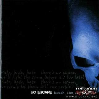 No escape - Break the silence