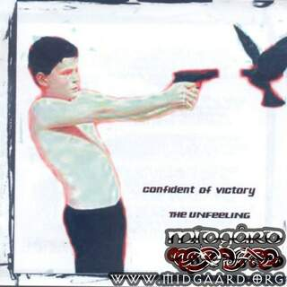 Confident of victory - The unfeeling