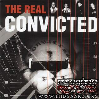 Convicted - The real convicted