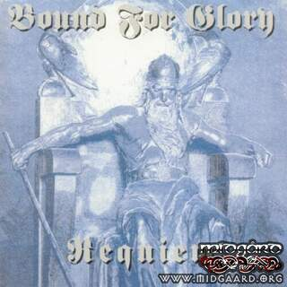 Bound for Glory - Requiem (us-import)