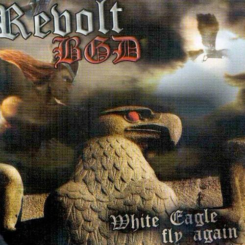 Revolt BGD - White Eagle Fly Again